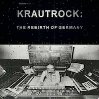 Krautrock The Rebirth of Germany Thumbnail