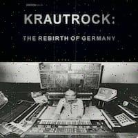 Krautrock The Rebirth of Germany Thumbnail