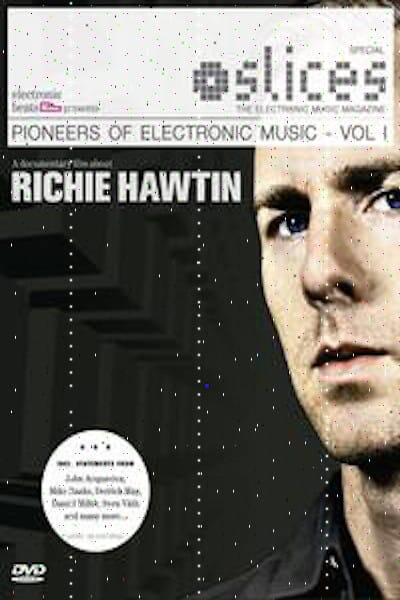 Pioneers Of Electronic Music Richie Hawtin Cover