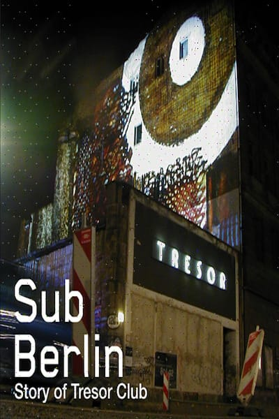 SubBerlin The Story ofTresor Cover